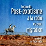 Leçon de post-exotisme à la radio: migration