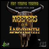 X-RAUM - Keepers of the Labyrinth Special Colombia