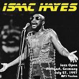 Isaac Hayes -  Jazzopen Stuttgart 1997 Soundboard