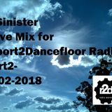 Dj-Sinister - Live Mix for Report2Dancefloor Radio-Part2-24-02-2018