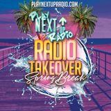 Radio Takeover (March 2k19  Spring Break Edition) Hosted by DJ David Black & DJ1Mic