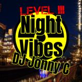 Level III Night Vibes