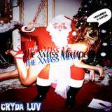 Cryda Luv' - The Xmass Mixtape 2011