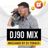 DJ90 Mix [Megamix By DJ Yerald]