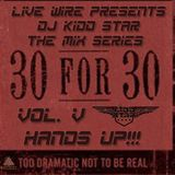 30 for 30 Mix Series - Hands UP!!! - Vol. V