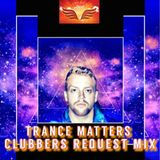 Trance Matters Clubbers Request Mix
