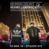 Abel Ramos >< Albert Neve presents Maxima Deejay #79