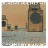 21st Century Balearic (Part 1)  2012