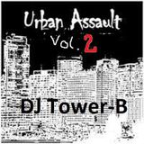 DJ Tower-B - Urban Assault Vol.2