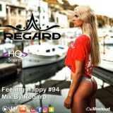 Feeling Happy #94 ♦ The Best Of Vocal Deep House Nu Disco Music Chill Out Mix 08-04-18 ♦ By Regard