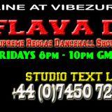 DJ FLAVA D - 22ND JULY