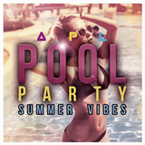 Pool Party Summer Vibes - APL