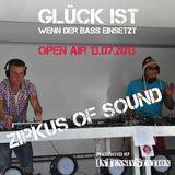 Zirkus of Sound @ Glück ist wenn der Bass einsetzt 13.07.2013