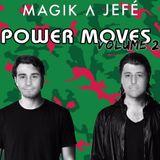 Magik ^ Jefe - Power Moves Vol. 2