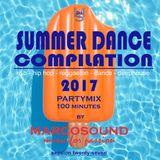 """SUMMER DANCE COMPILATION 2017 "" - PARTYMIX - session 27 -"
