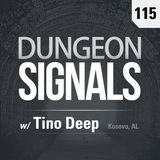 Tino Deep - Dungeon Signals Podcast 115 (August 2018) On Pureradio (NL)