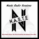 Naste Radio 94(incl. The Set Vision Sound Fest By John Galeano Guest Mix)