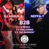 DJ Argue b2b Neffa-T - 29th January 2018