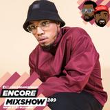 Encore Mixshow 289