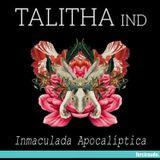 TALITHA IND. Invierno 2015   Inmaculada Apocalíptica