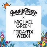 Sammy Porter x Michael Green - #FridayFix - Week 4