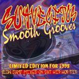 SUAVECITO'S SMOOTH GROOVES - SLOW JAMZ MIXX 1998