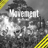 The Movement Podcast by Alberto JAM | 013
