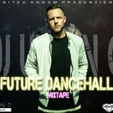 DJ Urban O - United KNGDM - FUTURE DANCEHALL Edition Vol.2 (2016)