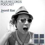 072: Joonil Bae - PLUS RECORDS PODCAST [Feb 27,2015] DJ MIX