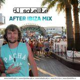 DJ SATELLITE -  AFTER IBIZA MIX 2013