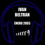 IVAN BELTRAN ENERO 2005