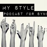 FUCX_MY_STYLE PODCAST for SYNCaudioo