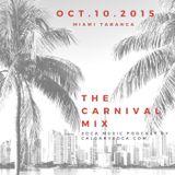 Carnival Mix #222 - Soca Radio Show - Oct.10.2015