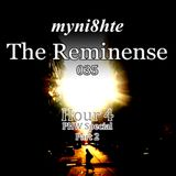 myni8hte - The Reminense 035 - Hour 4 (PHW Special Part 2)