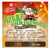 2013.12.25(WED) AZURE CHRISTMAS SPECIAL MIX by(DJ IMAI & DJ B=BALL)