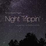 Night Trippin' - 11th February 2016