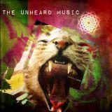 +The Unheard Music+ 3/14/17