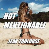 "Jean presents ""NOT MENTIONABLE- 330"""