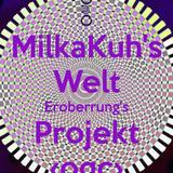 MilkaKuh's Welt Eroberungs Projekte Part I ‹({[o©c]})›