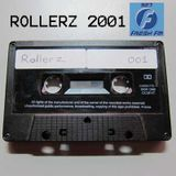 Rollerz 2001 - Black Tape 001 SIDE A