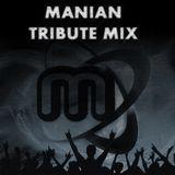Manian Tribute Mix #1