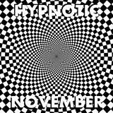 Hypnotic November