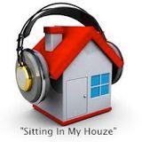 """""""Sitting In My Houze"""" w/ Dj @ngel"""