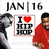 I Love Hip Hop.   Jan 2016 Mix