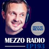 MEZZO Radio EP193 by MENNO