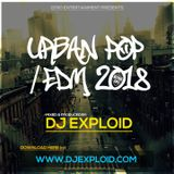DJ EXPLOID - URBAN POP & EDM 2018