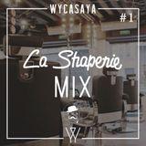 La Shaperie Mix #1