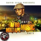 AFRO MUSIC MIXTAPE VOL 2 DJ CLEIN