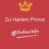 #HarlemzMix