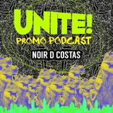 Noir D Costas - UNITE! Music Festival Promo Set